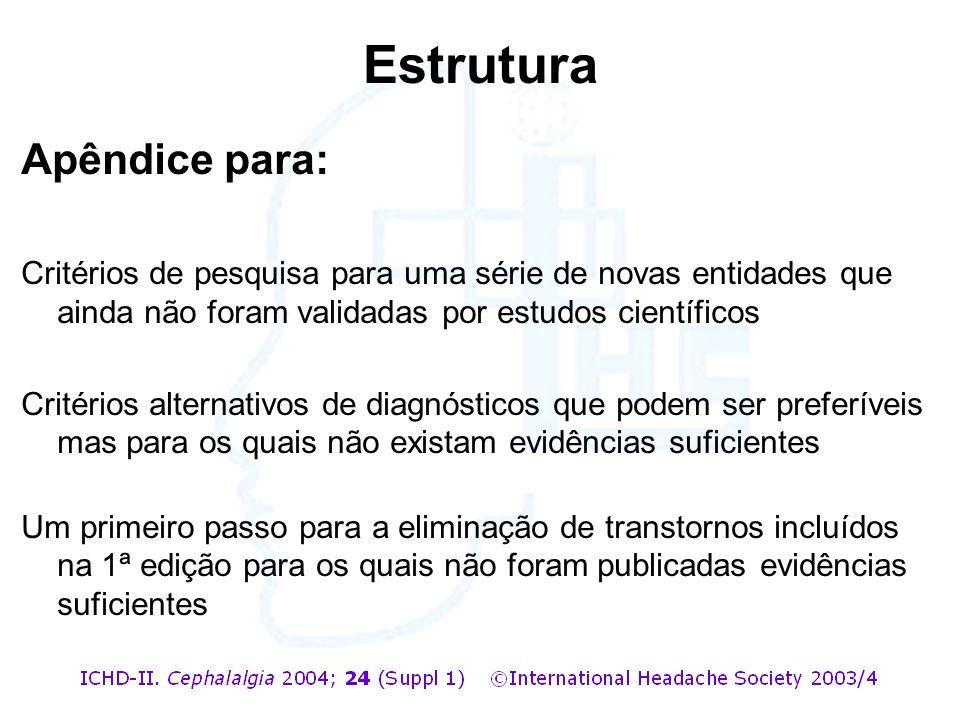 Apêndice para: Critérios de pesquisa para uma série de novas entidades que ainda não foram validadas por estudos científicos Critérios alternativos de