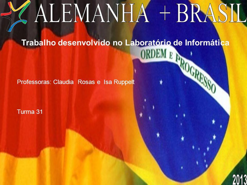 Trabalho desenvolvido no Laboratório de Informática Professoras: Claudia Rosas e Isa Ruppelt Turma 31