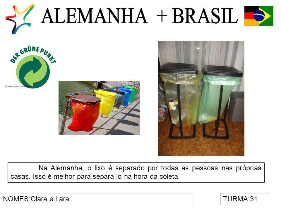 NOMES:Clara e LaraTURMA:31 Na Alemanha, o lixo é separado por todas as pessoas nas próprias casas. Isso é melhor para separá-lo na hora da coleta.