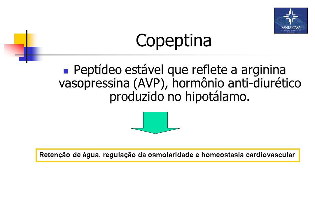 Copeptina Peptídeo estável que reflete a arginina vasopressina (AVP), hormônio anti-diurético produzido no hipotálamo.