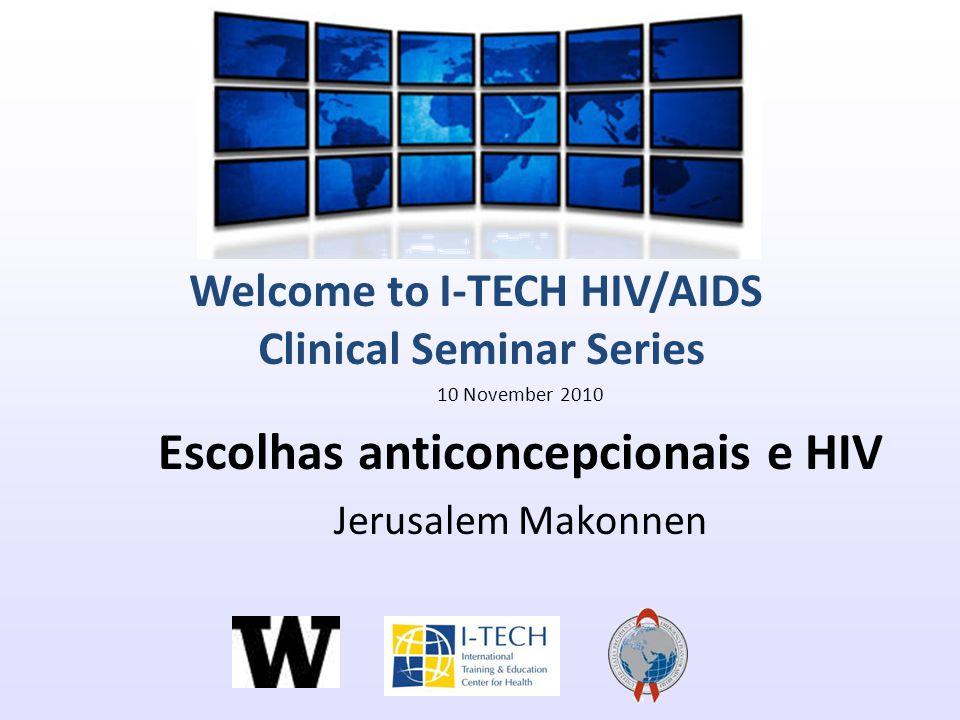 Objectivos Comprender os beneficios de serviços de Planificação Familiar e HIV integrados Descrever as caracteristicas de anticonceptivos disponíveis, incluindo segurança, eficácia e uso duplo de métodos.