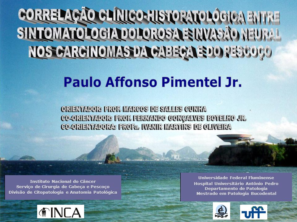 Universidade Federal Fluminense Hospital Universitário Antônio Pedro Departamento de Patologia Mestrado em Patologia Bucodental Universidade Federal F