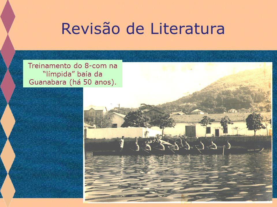 """Revisão de Literatura Treinamento do 8-com na """"límpida"""" baía da Guanabara (há 50 anos)."""