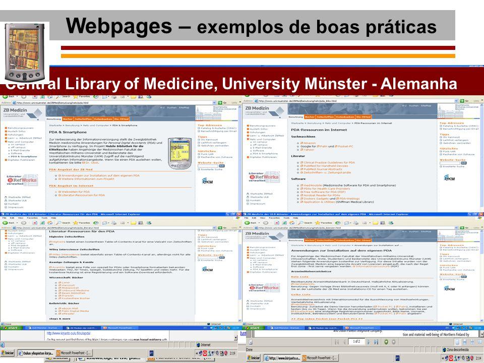 Webpages – exemplos de boas práticas University of Illinois at Chicago Medical University of South Carolina Arizona Health Sciences LibraryUniversity