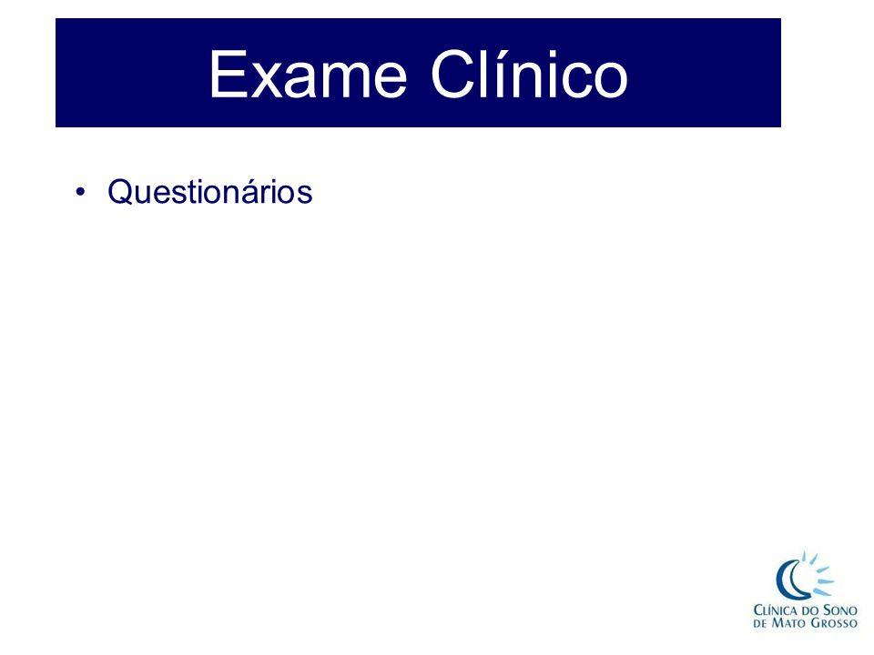 Exame Clínico Questionários
