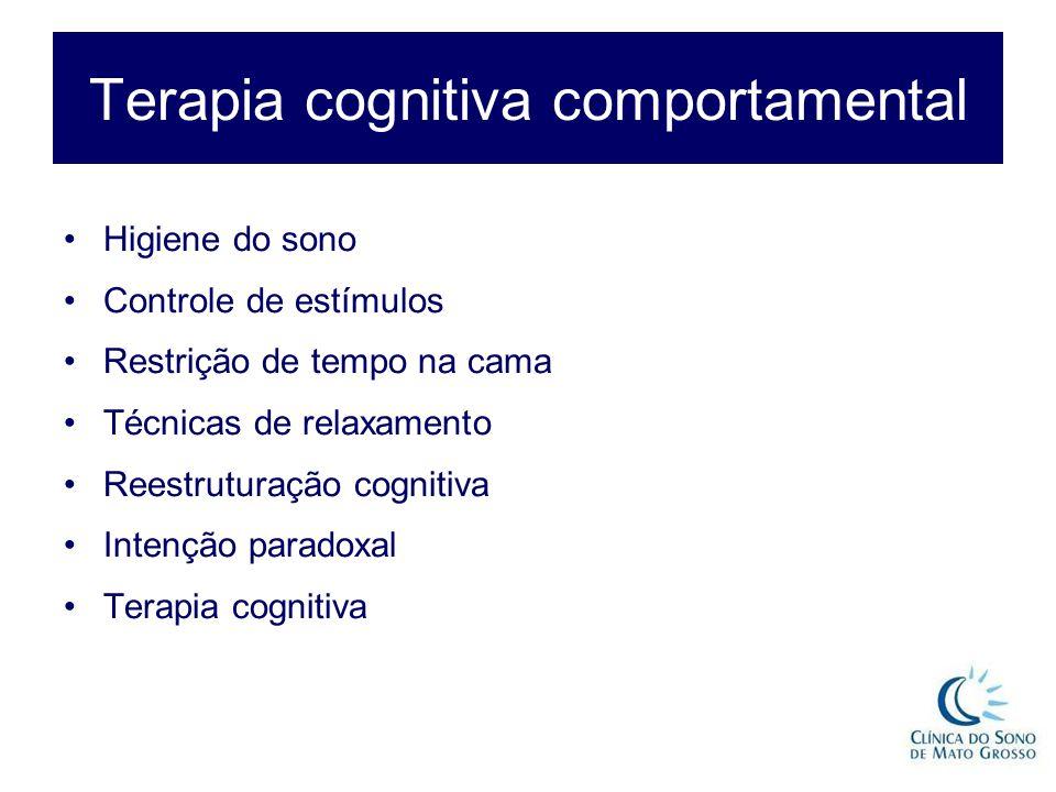 Terapia cognitiva comportamental Higiene do sono Controle de estímulos Restrição de tempo na cama Técnicas de relaxamento Reestruturação cognitiva Intenção paradoxal Terapia cognitiva