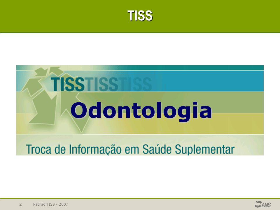 Padrão TISS - 20072 TISS Odontologia Odontologia