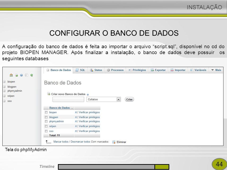A configuração do banco de dados é feita ao importar o arquivo script.sql , disponível no cd do projeto BIOPEN MANAGER.