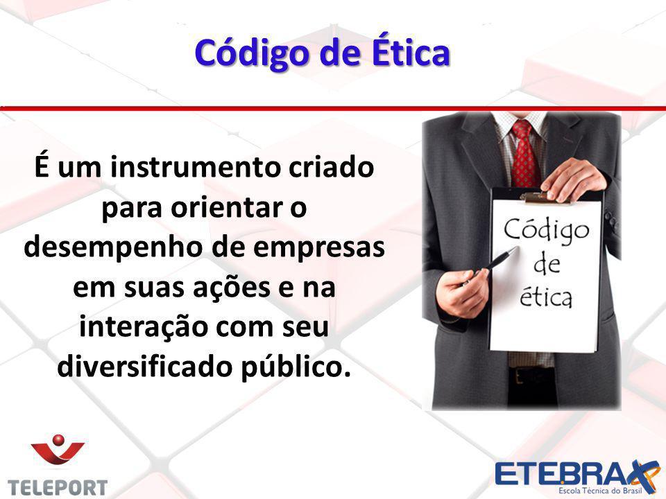 Código de Ética 20 É um instrumento criado para orientar o desempenho de empresas em suas ações e na interação com seu diversificado público.