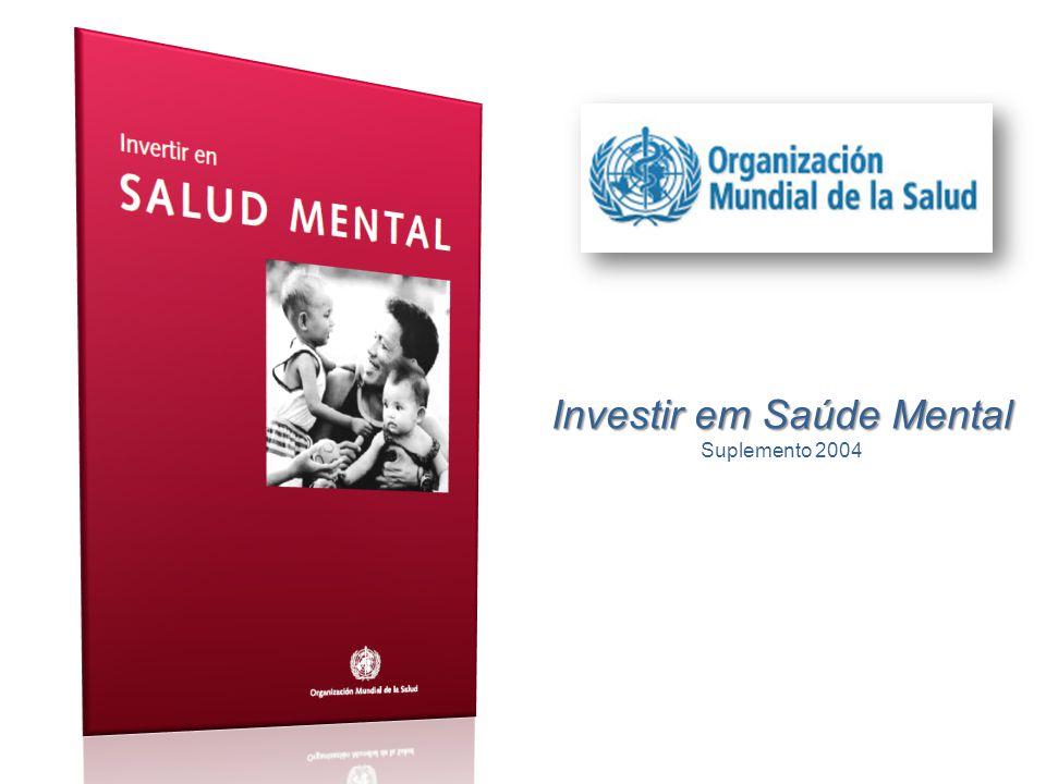 Investir em Saúde Mental Suplemento 2004