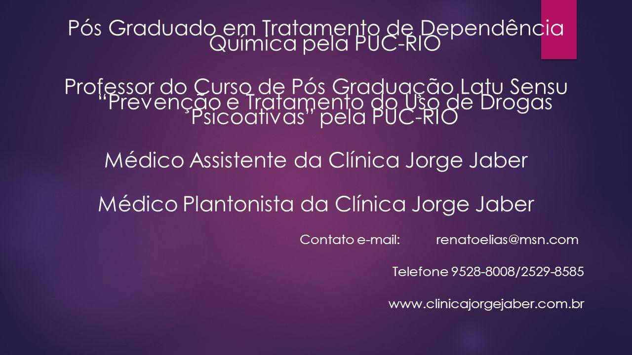 """Pós Graduado em Tratamento de Dependência Química pela PUC-RIO Professor do Curso de Pós Graduação Latu Sensu """"Prevenção e Tratamento do Uso de Drogas"""