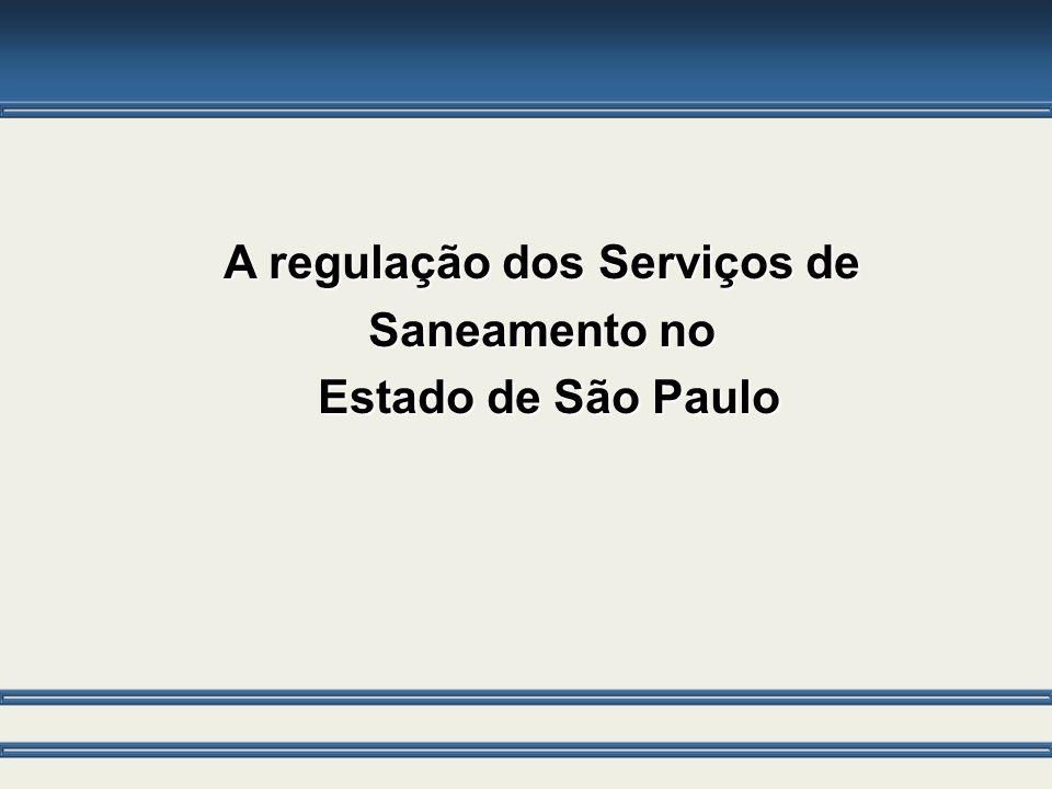 A regulação dos Serviços de Saneamento no Estado de São Paulo