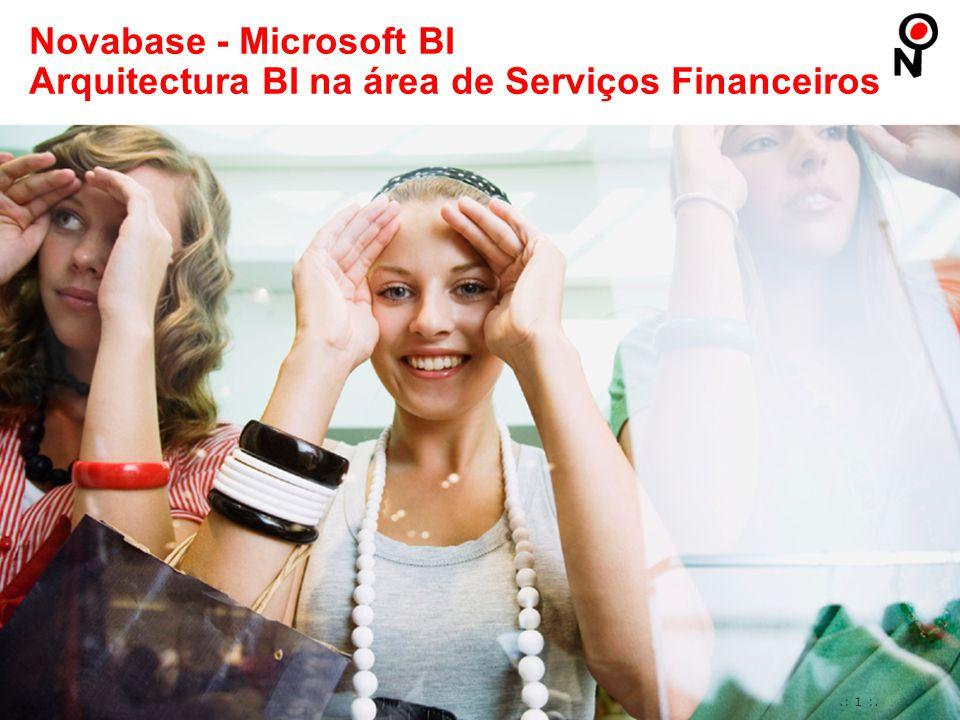 .: 1 :. Novabase - Microsoft BI Arquitectura BI na área de Serviços Financeiros
