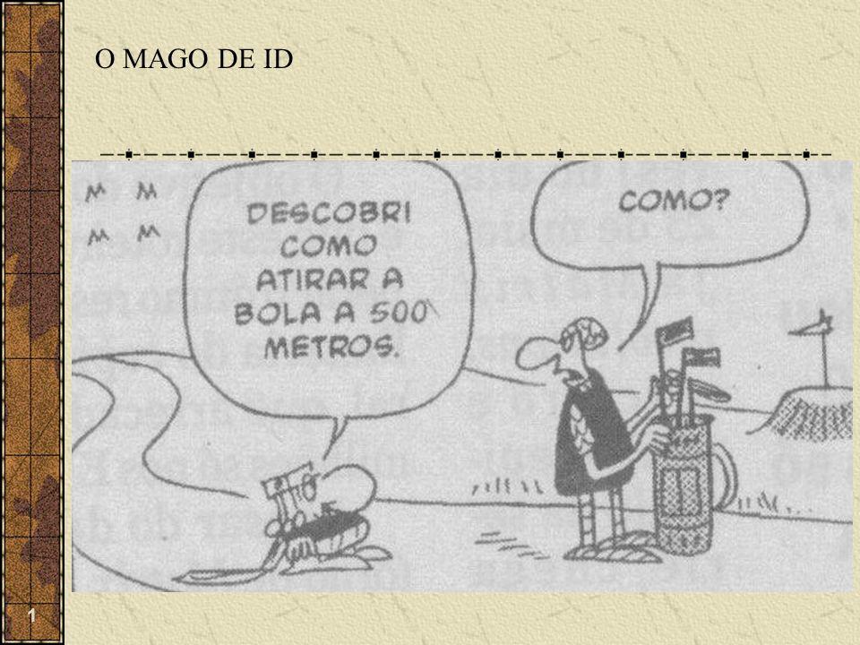 1 O MAGO DE ID
