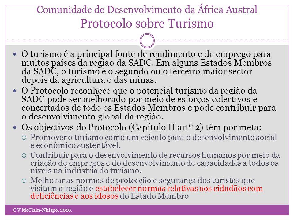 Comunidade de Desenvolvimento da África Austral Protocolo sobre Turismo C V McClain-Nhlapo, 2010.
