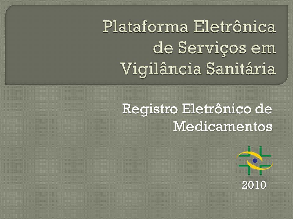 Registro Eletrônico de Medicamentos 2010