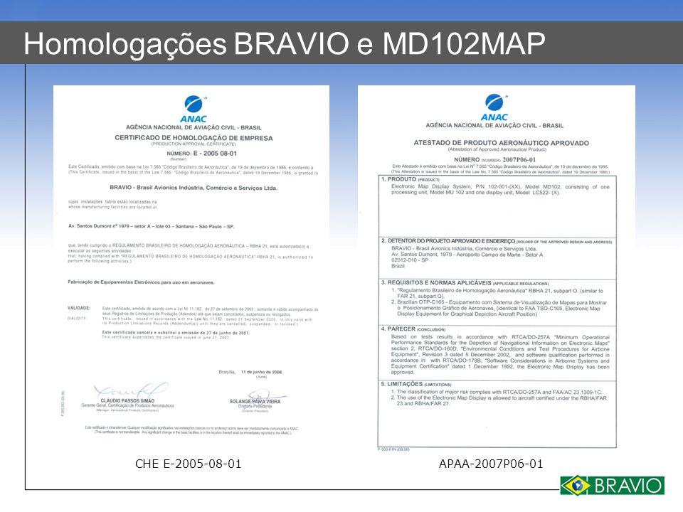 Homologações BRAVIO e MD102MAP CHE E-2005-08-01APAA-2007P06-01