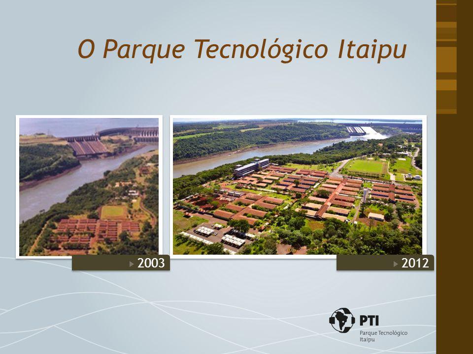 O Parque Tecnológico Itaipu 20122003