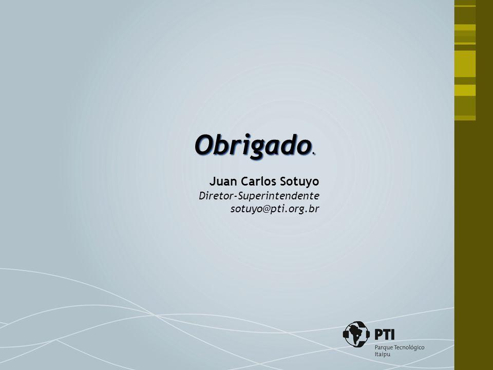 Obrigado. Juan Carlos Sotuyo Diretor-Superintendente sotuyo@pti.org.br