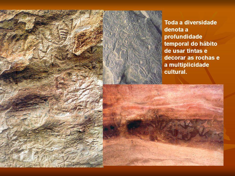 Toda a diversidade denota a profundidade temporal do hábito de usar tintas e decorar as rochas e a multiplicidade cultural.