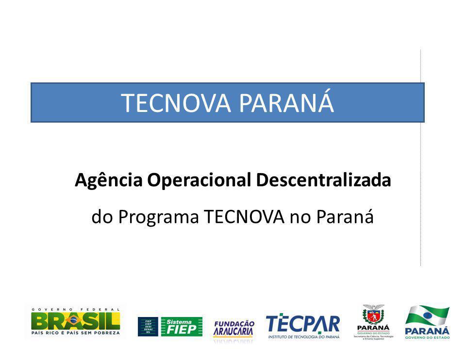 Objetivo Geral Estruturar e operacionalizar o Programa TECNOVA-PR, como unidade descentralizada das ações da FINEP; Estabelecer parcerias e cooperação para conduzir o repasse de recursos de subvenção econômica como instrumento de política do governo estadual; Estimular e promover a inovação das pequenas e micro empresas no Paraná.