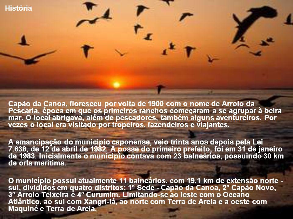 História Capão da Canoa, floresceu por volta de 1900 com o nome de Arroio da Pescaria, época em que os primeiros ranchos começaram a se agrupar à beira mar.