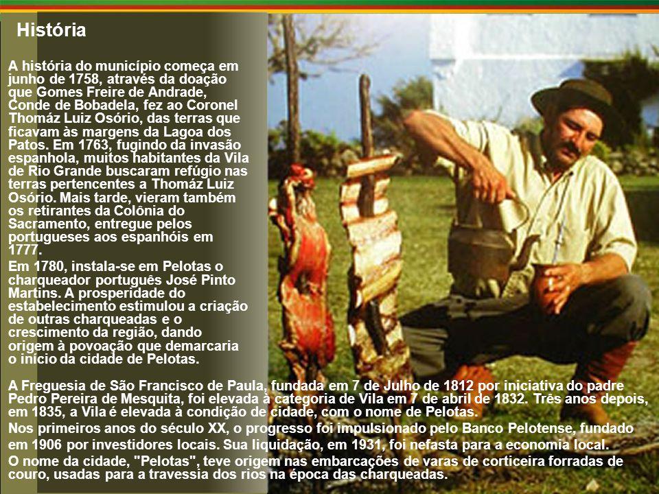 História A história do município começa em junho de 1758, através da doação que Gomes Freire de Andrade, Conde de Bobadela, fez ao Coronel Thomáz Luiz Osório, das terras que ficavam às margens da Lagoa dos Patos.