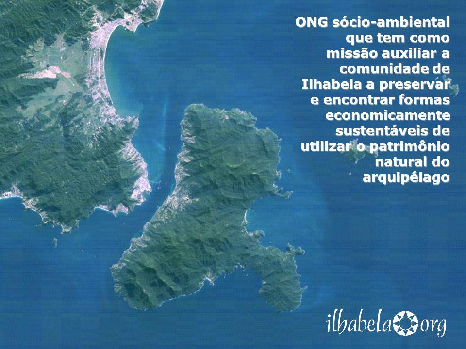 ONG sócio-ambiental que tem como missão auxiliar a comunidade de Ilhabela a preservar e encontrar formas economicamente sustentáveis de utilizar o patrimônio natural do arquipélago