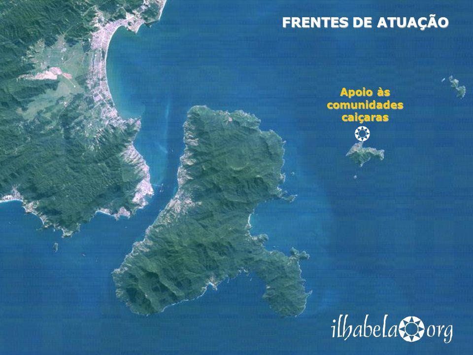 Apoio às comunidades caiçaras FRENTES DE ATUAÇÃO ações para valorizar e preservar o modo de vida das comunidades tradicionais de pescadores que habitam as praias de alto mar e as pequenas ilhas do arquipélago Projetos Artesanato Artesanato Fitoterapia Fitoterapia