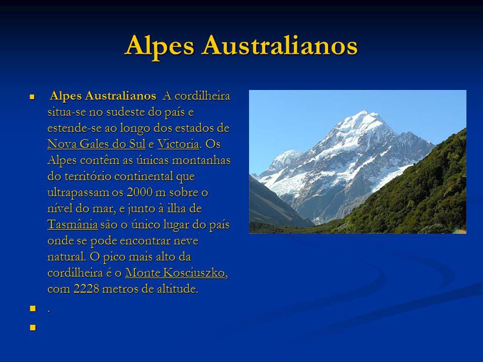 Alpes Australianos Alpes Australianos A cordilheira situa-se no sudeste do país e estende-se ao longo dos estados de Nova Gales do Sul e Victoria. Os