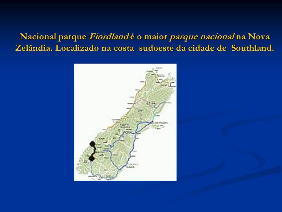 Nacional parque Fiordland é o maior parque nacional na Nova Zelândia. Localizado na costa sudoeste da cidade de Southland.