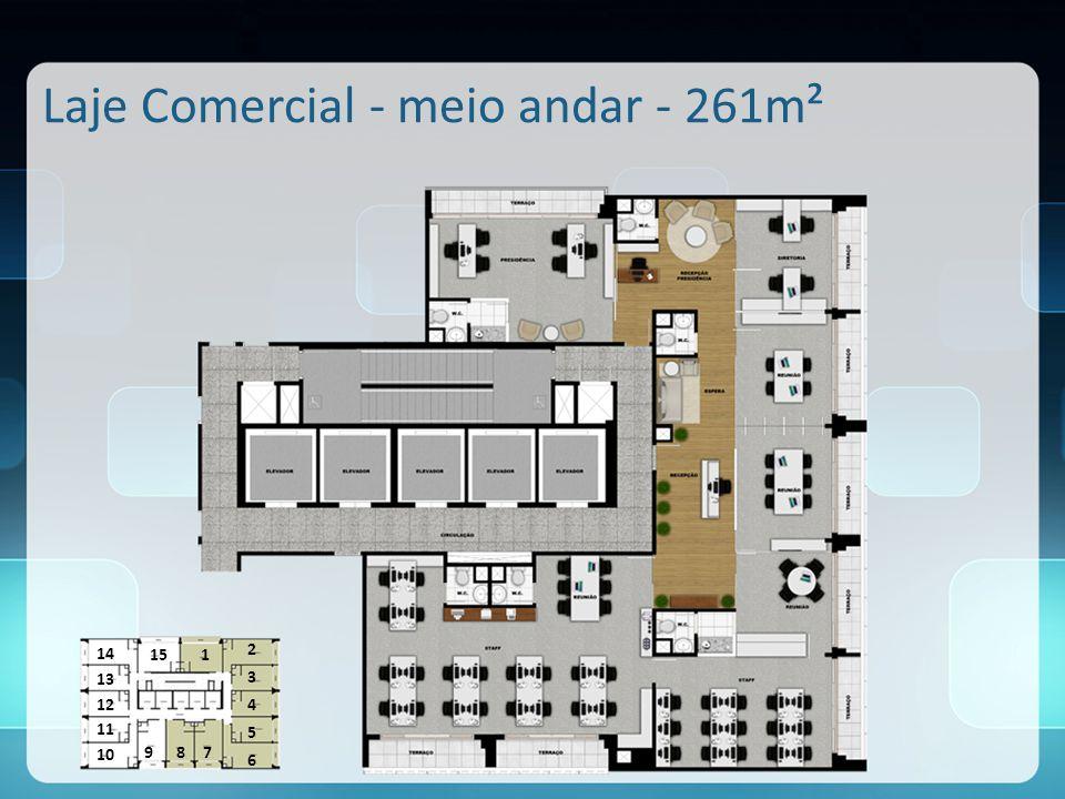 Laje Comercial - meio andar - 261m² 1 2 3 4 5 6 789 10 11 12 13 14 15