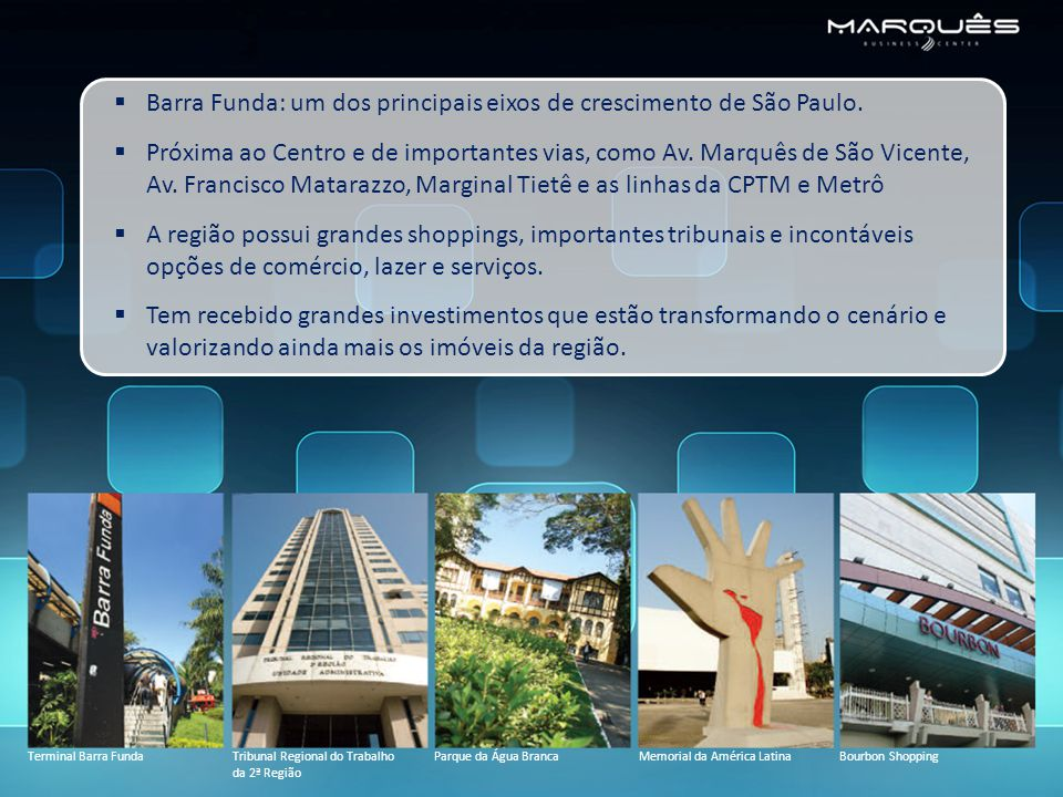  Barra Funda: um dos principais eixos de crescimento de São Paulo.
