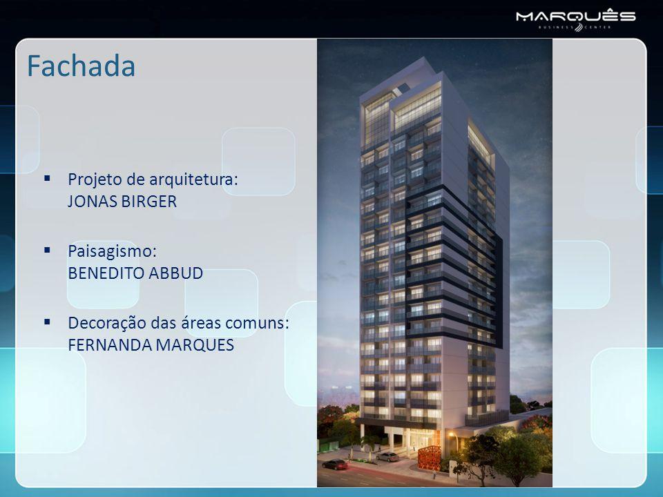 Fachada  Projeto de arquitetura: JONAS BIRGER  Paisagismo: BENEDITO ABBUD  Decoração das áreas comuns: FERNANDA MARQUES