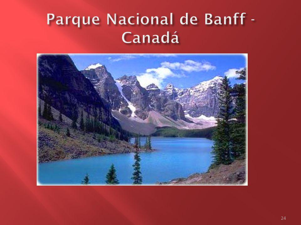  Primeiro parque nacional do Canadá, o Parque Nacional de Banff é patrimônio da humanidade, tombado pela Unesco em 1985.