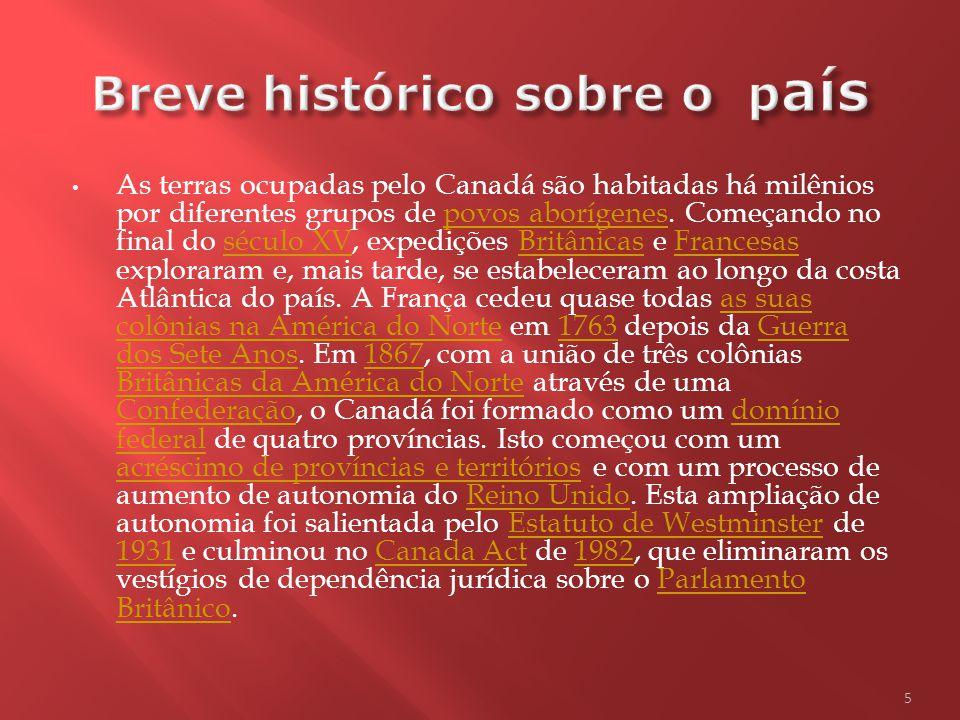 CapitalOttawa 45° 24 00 N 75° 40 00 O Cidade mais populosa Toronto Língua oficial InglêsInglês e francêsfrancês Governo Democracia parlamentar Democracia parlamentar e Monarquia Constitucional FederalMonarquia ConstitucionalFederal Independência do Reino Unido Reino Unido - Ato da América do Norte BritânicaAto da América do Norte Britânica 1º de julho1º de julho de 1867 1867 4 Área - Água (%) 8,62 (891 163 km²) População - Estimativa de 20102010 34 000 000 [1] hab.