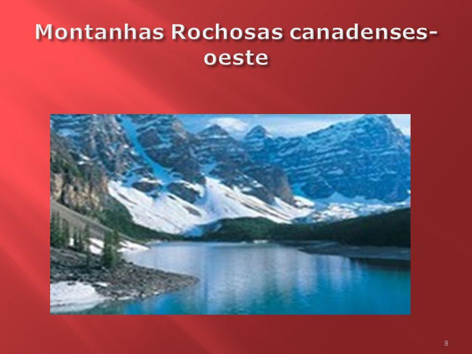 Montanhas Rochosas do Canadá Montanhas Rochosas do Canadá  As Montanhas Rochosas são uma importante cordilheira localizada no ocidente da América do Norte.