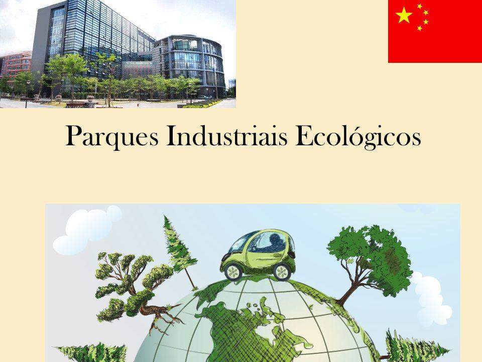 Parques Industriais Ecológicos