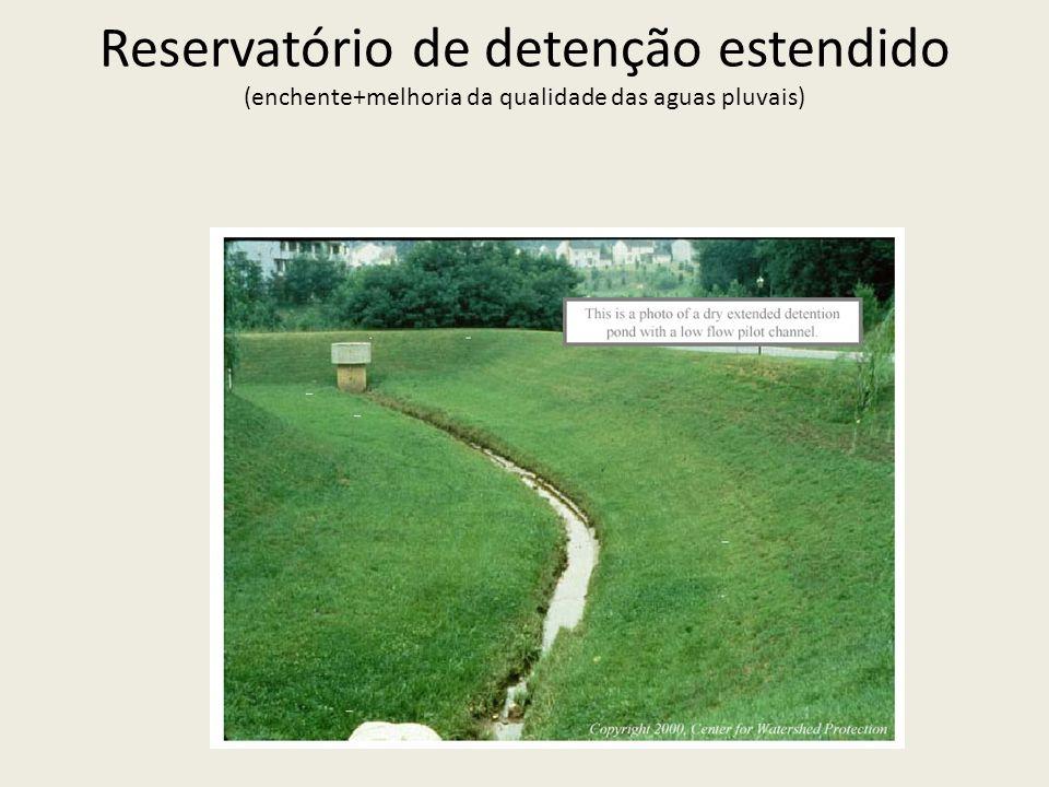 Reservatório de detenção estendido (enchente+melhoria da qualidade das aguas pluvais)