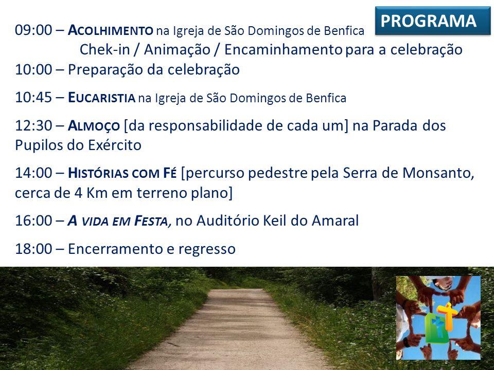 09:00 – A COLHIMENTO na Igreja de São Domingos de Benfica Chek-in / Animação / Encaminhamento para a celebração 10:00 – Preparação da celebração 10:45