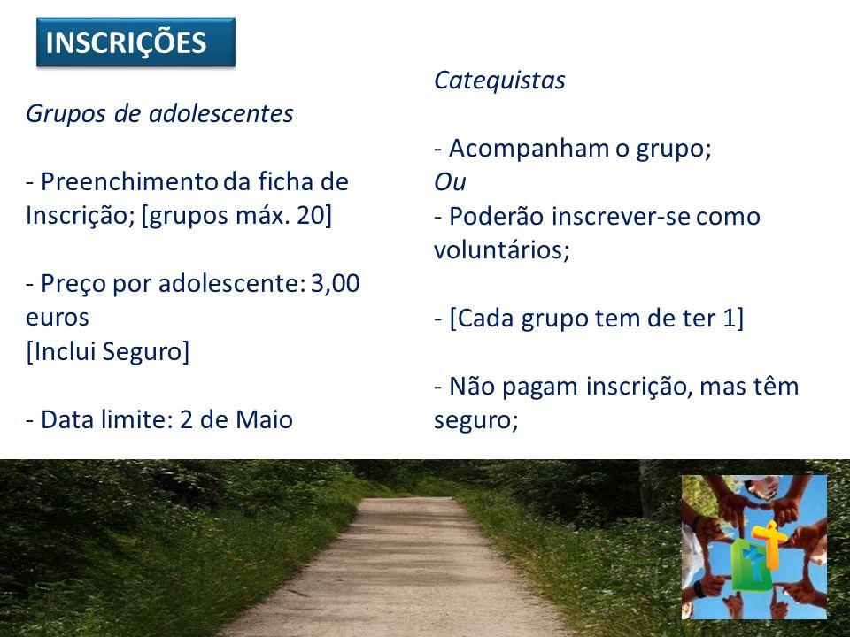 Grupos de adolescentes - Preenchimento da ficha de Inscrição; [grupos máx. 20] - Preço por adolescente: 3,00 euros [Inclui Seguro] - Data limite: 2 de