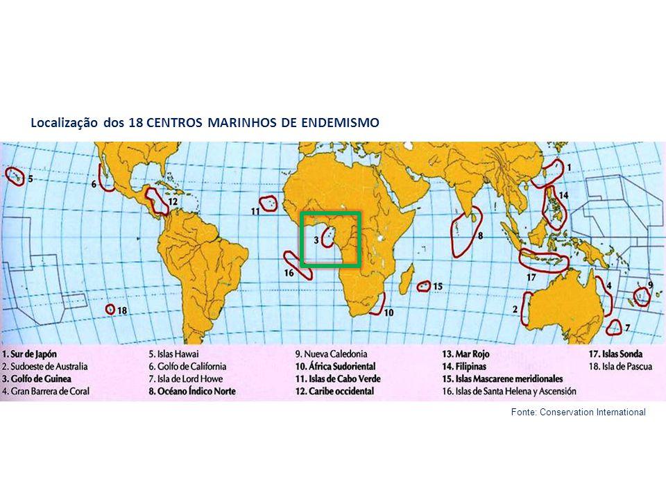 Localização dos 18 CENTROS MARINHOS DE ENDEMISMO Fonte: Conservation International