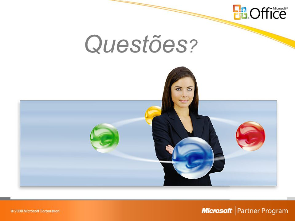 © 2008 Microsoft Corporation Questões