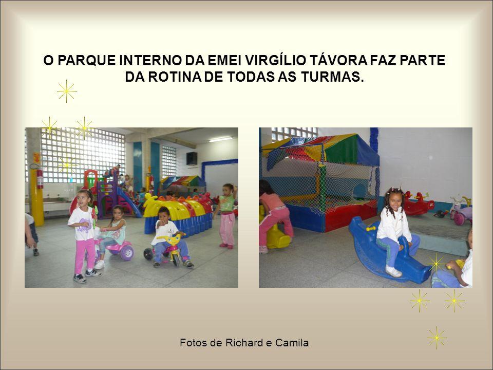 O PARQUE INTERNO DA EMEI VIRGÍLIO TÁVORA FAZ PARTE DA ROTINA DE TODAS AS TURMAS. Fotos de Richard e Camila