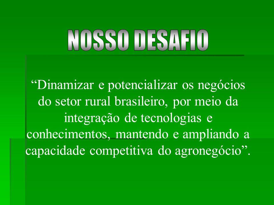 """""""Dinamizar e potencializar os negócios do setor rural brasileiro, por meio da integração de tecnologias e conhecimentos, mantendo e ampliando a capaci"""