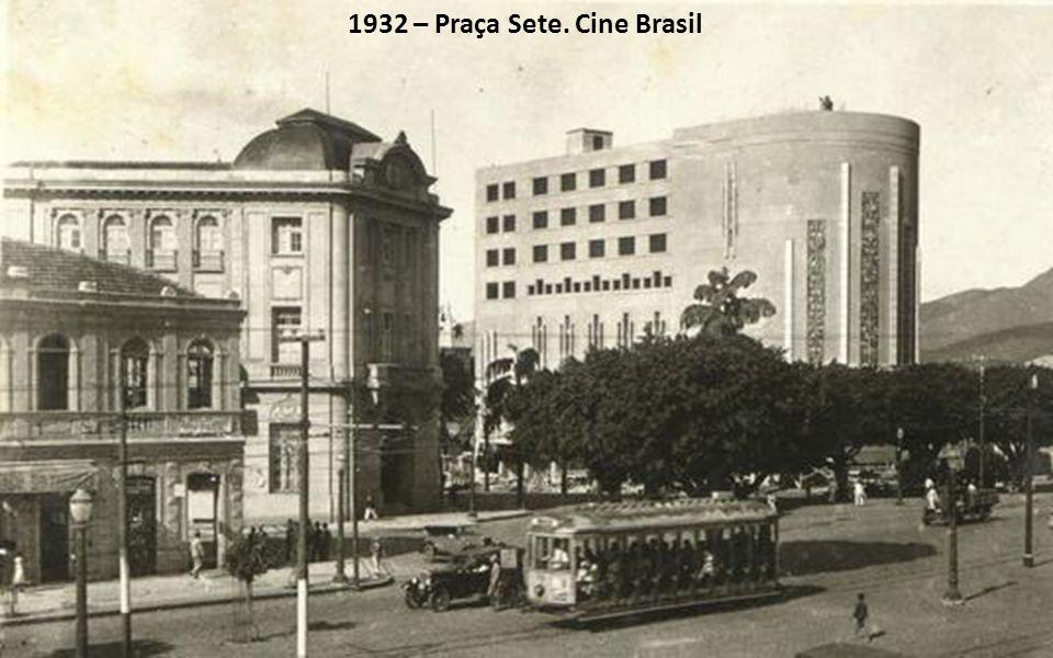 1932 – Praça Sete. Cine Brasil