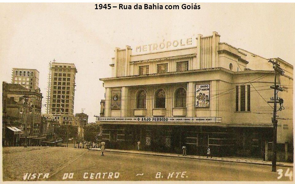 1945 – Rua da Bahia com Goiás