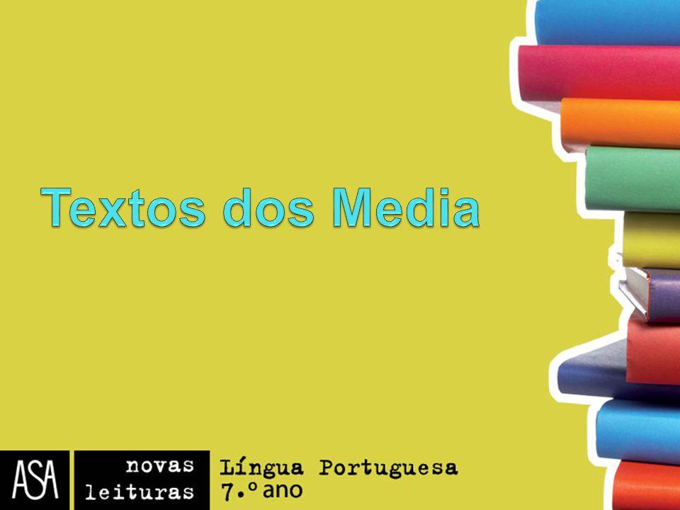 Textos dos Media Notícia Reportagem Entrevista Publicidade Banda Desenhada