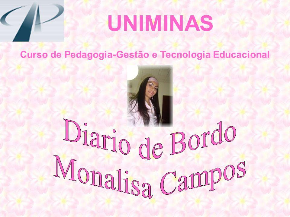 UNIMINAS Curso de Pedagogia-Gestão e Tecnologia Educacional