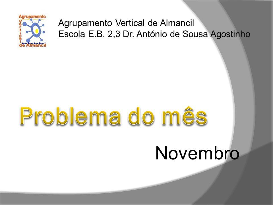 Novembro Agrupamento Vertical de Almancil Escola E.B. 2,3 Dr. António de Sousa Agostinho